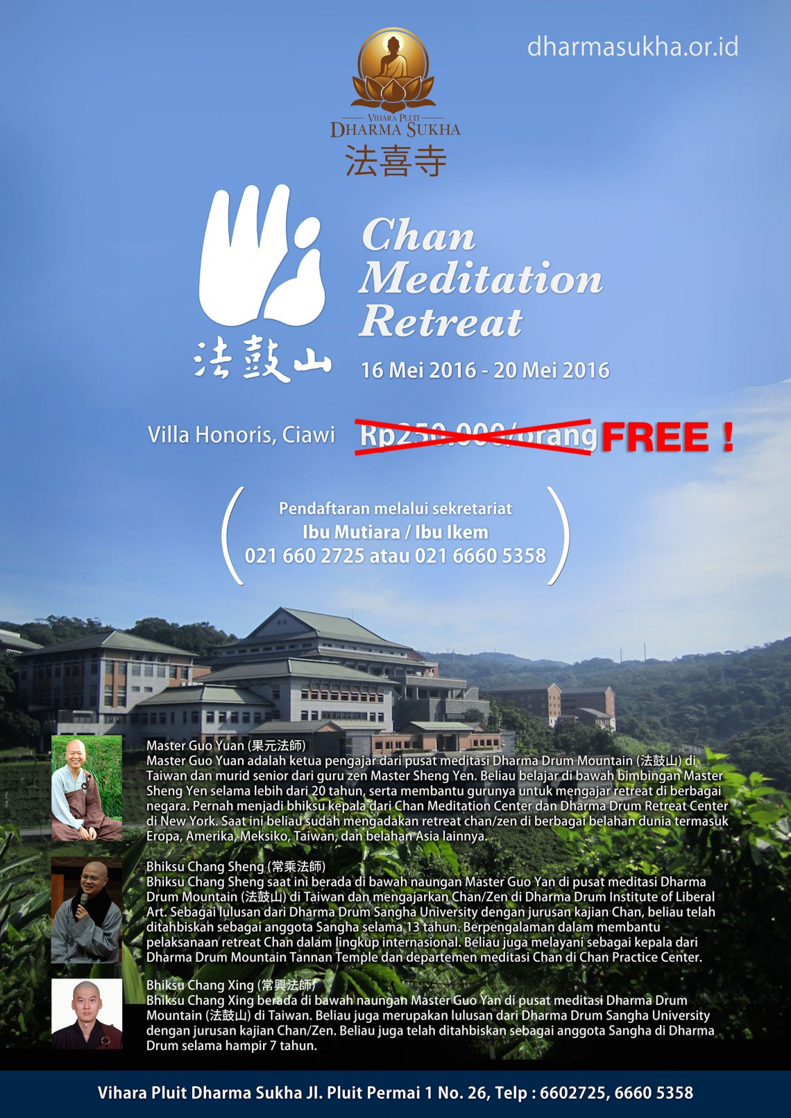 Chan Meditation Retreat - 16-20 Mei 2016